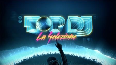 TOP DJ #2: chi saranno i 10 concorrenti ufficiali di TOP DJ?