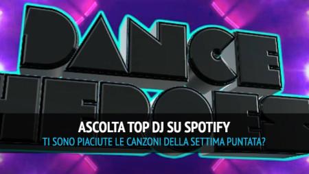 Ascolta su Spotify la playlist della semifinale di TOP DJ