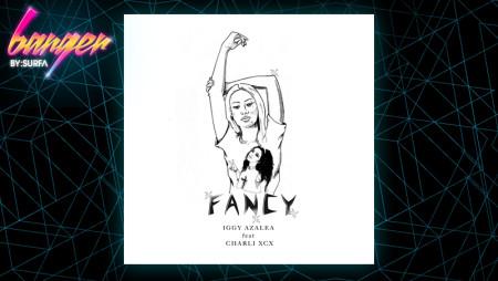 """Banger #3 – """"Fancy"""": Il pezzo hot della settimana by Surfa"""