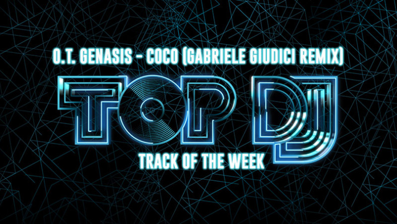 "La TRACK OF THE WEEK è ""CoCo"" (Gabriele Giudici Remix)"