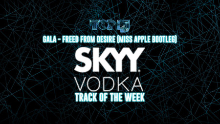 "SKYY VODKA TRACK OF THE WEEK | ""Freed from Desire"" by Miss Apple"