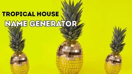 Il generatore automatico di nomi da Dj Tropical House #definitivo